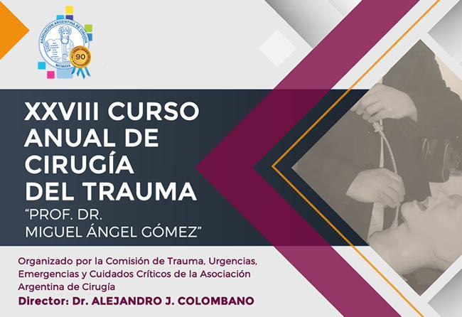 XXVIII Curso anual de cirugía del trauma
